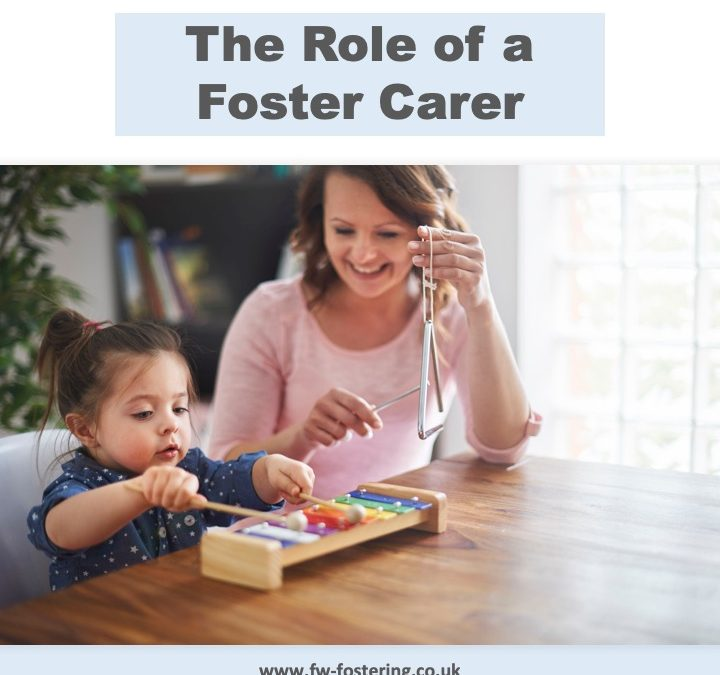 The role of a Foster Carer